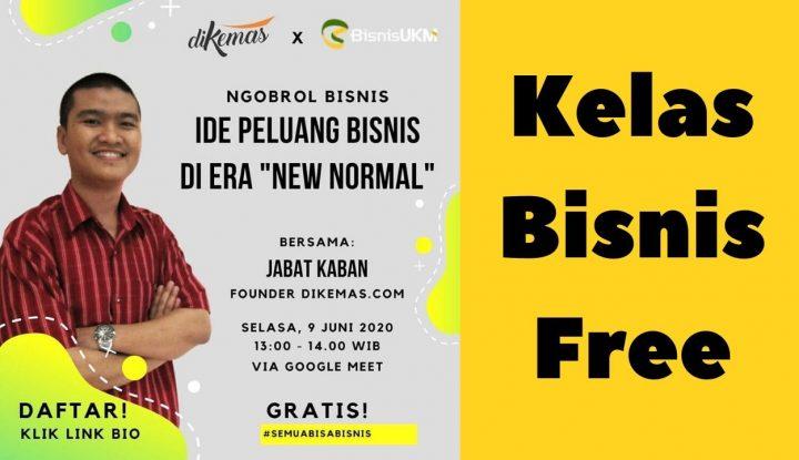 Press Release Kelas Bisnis Ide Peluang Usaha Di Era New Normal
