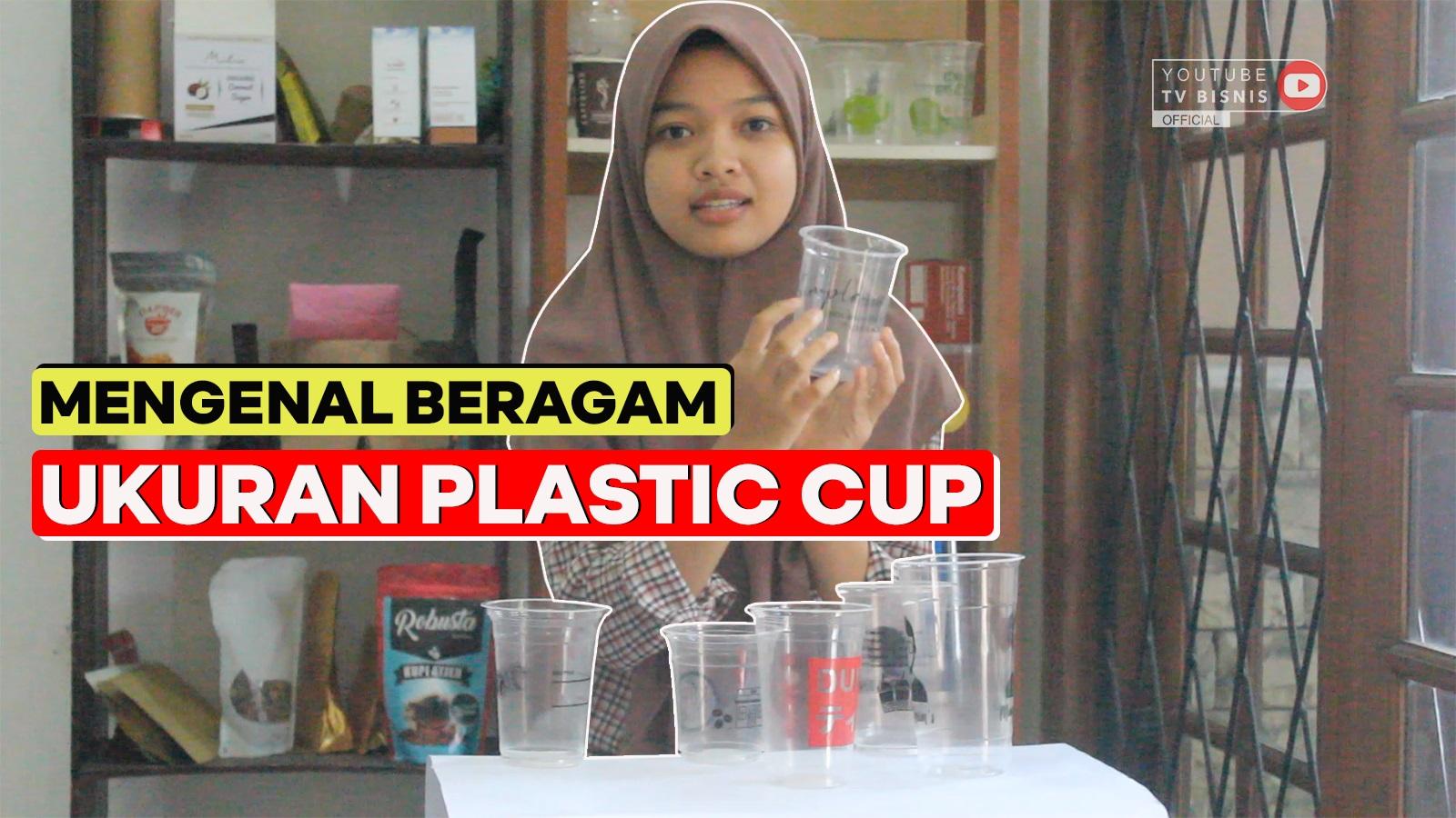 mengenal-beragam-ukuran-plastik-cup